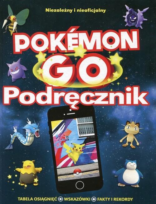 okładka Pokemon GO Podręcznik, Książka | Clive Gifford, Anna Brett