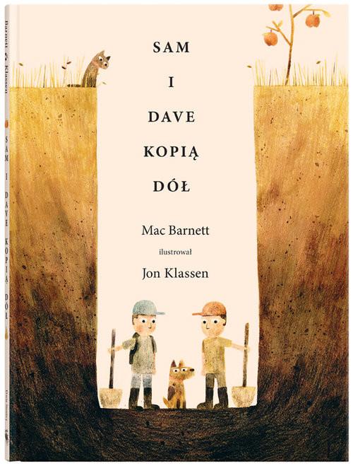 okładka Sam i Dave kopią dół, Książka | Barnett Mac