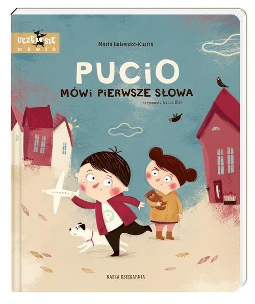 okładka Pucio mówi pierwsze słowaksiążka      Galewska-Kustra Marta
