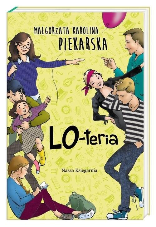 okładka LO-teria, Książka | Małgorzata Karolina Piekarska