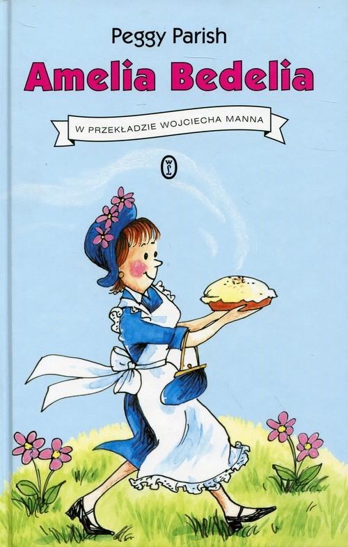 okładka Amelia Bedelia, Książka | Parish Peggy