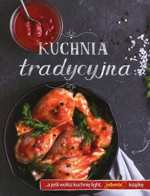 okładka Kuchnia tradycyjna / Kuchnia light, Książka   Praca Zbiorowa