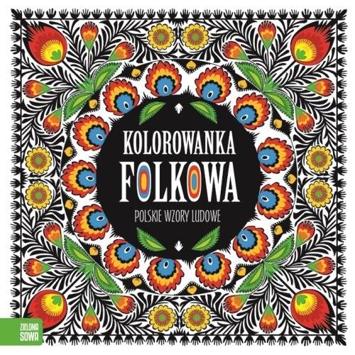 okładka Kolorowanki folkowe Polskie wzory ludowe, Książka | Praca Zbiorowa
