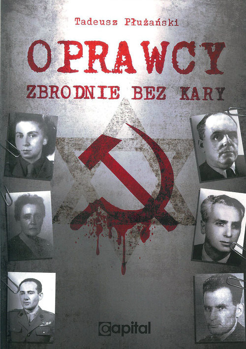 okładka Oprawcy Zbrodnie bez kary, Książka | Płuzański Tadeusz