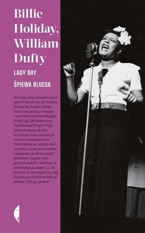 okładka Lady Day śpiewa bluesa, Książka | Billie Holiday, William Dufty