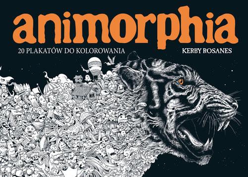 okładka ANIMORPHIA. 20 plakatów do kolorowania, Książka   Kerby Rosanes