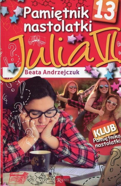 okładka Pamiętnik nastolatki 13 Julia VI, Książka | Beata Andrzejczuk