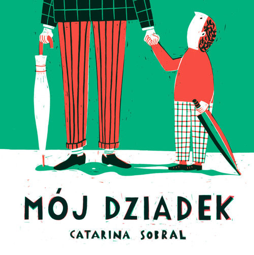 okładka Mój dziadekksiążka      Sobral Catarina