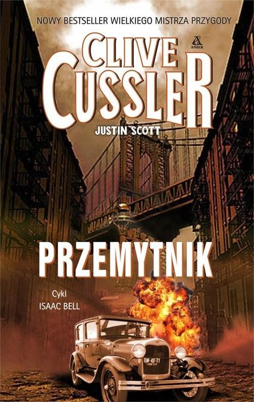 okładka Przemytnik, Książka | Clive Cussler, Justin Scott
