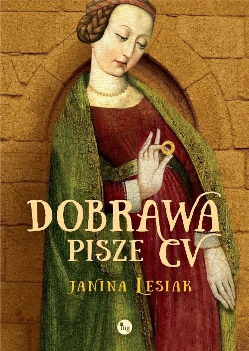 okładka Dobrawa pisze CV, Książka | Lesiak Janina