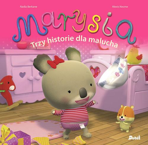 okładka Marysia Trzy historie dla maluchaksiążka |  | Berkane Nadia