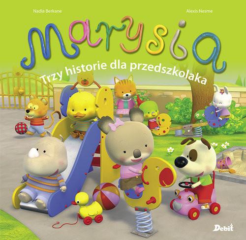 okładka Marysia Trzy historie dla przedszkolakaksiążka      Berkane Nadia