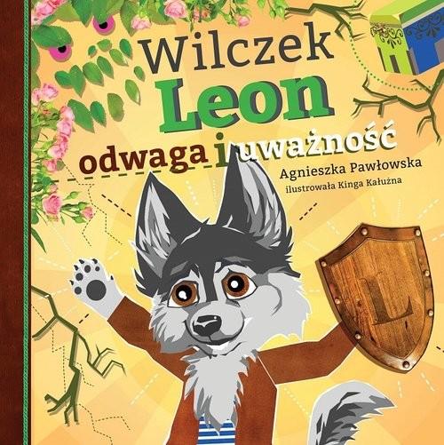 okładka Wilczek Leon - odwaga i uważność, Książka | Pawłowska Agnieszka