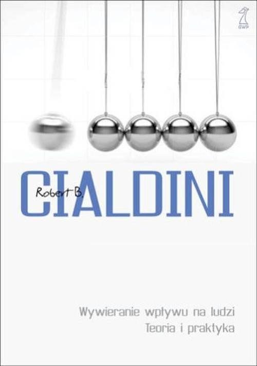 okładka Wywieranie wpływu na ludzi Teoria i praktyka, Książka | Cialdini Robert