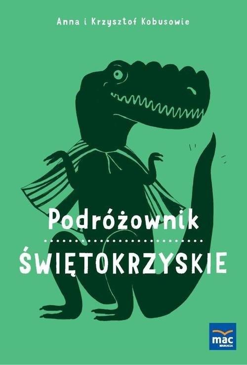 okładka Podróżownik Świętokrzyskie, Książka | Anna Kobus, Krzysztof Kobus