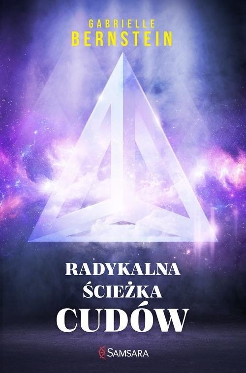 okładka Radykalna ścieżka cudów, Książka | Bernstein Gabrielle