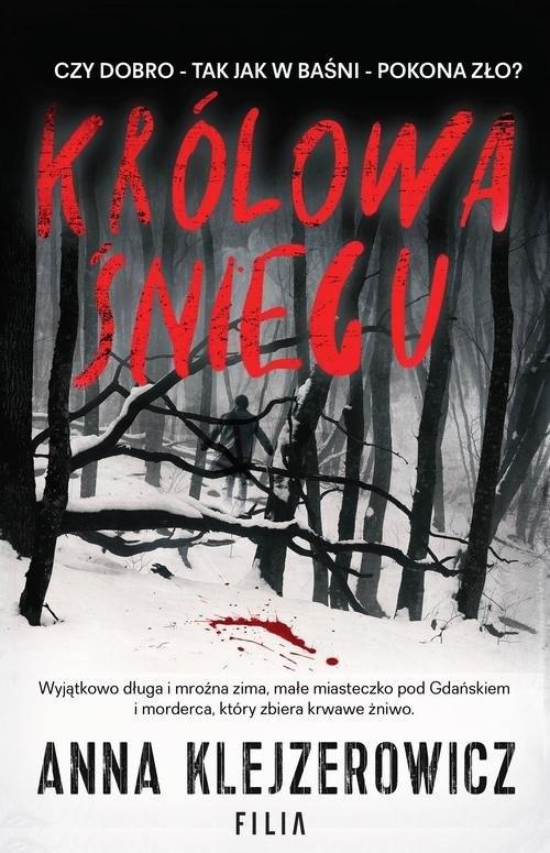 okładka Królowa śniegu, Książka | Anna Klejzerowicz