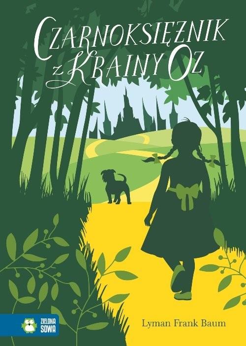 okładka Czarnoksiężnik z Krainy Oz, Książka | Lyman Frank Baum