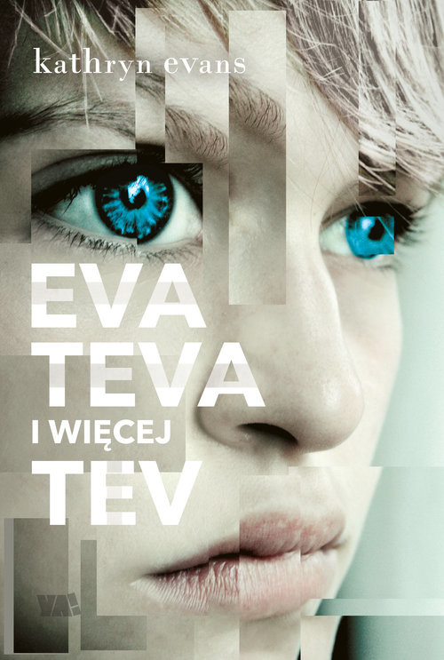 okładka Eva Teva i więcej Tev, Książka   Evans Kathryn