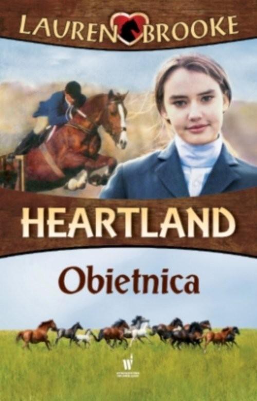 okładka Heartland 10 Obietnica, Książka | Brooke Lauren