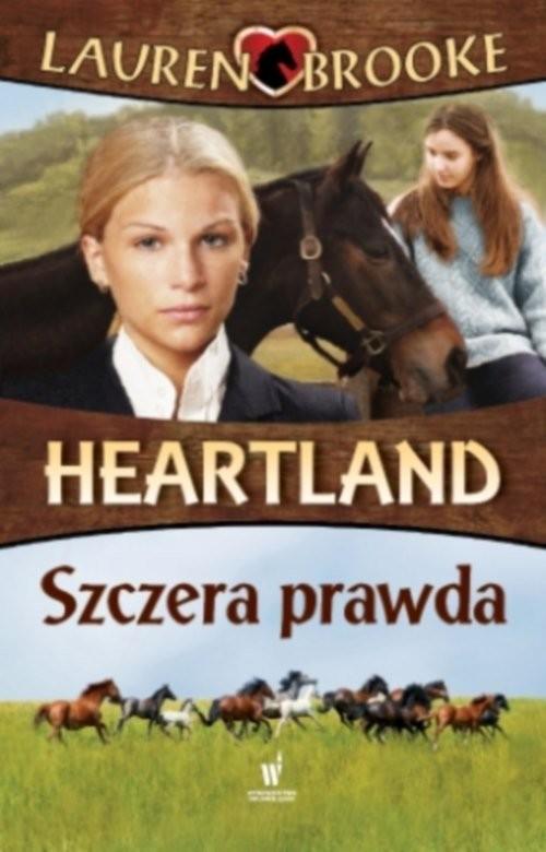 okładka Heartland 11 Szczera prawda, Książka | Brooke Lauren