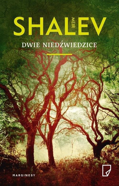 okładka Dwie niedźwiedzice, Książka | Meir Shalev