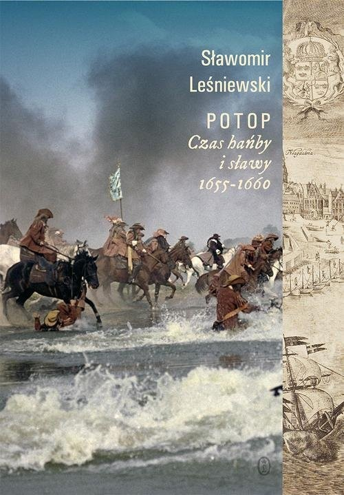 okładka Potop Czas hańby i sławy 1655-1660, Książka | Leśniewski Sławomir