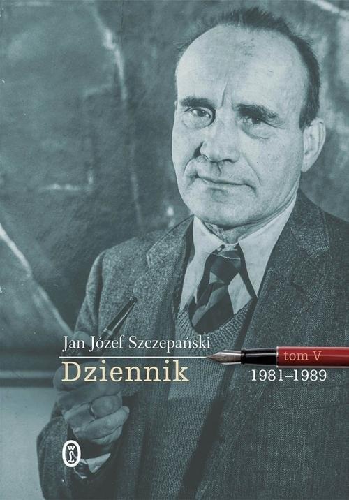 okładka Dziennik Tom V 1981-1989, Książka | Jan Józef Szczepański