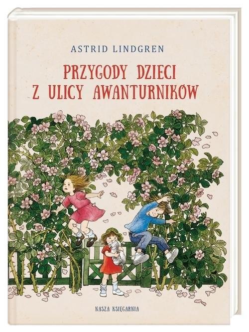 okładka Przygody dzieci z ulicy Awanturników, Książka | Lindgren Astrid