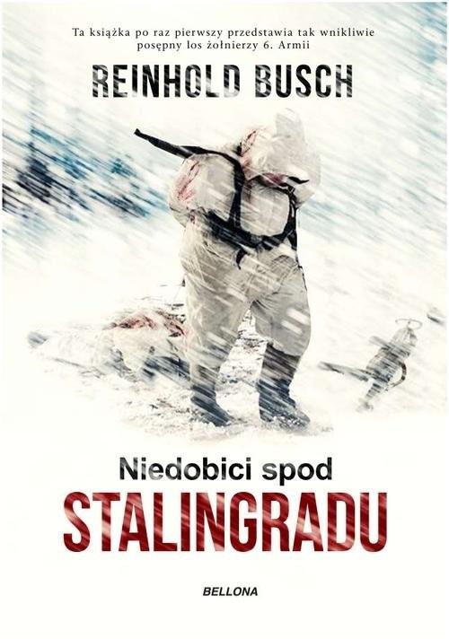 okładka Niedobici spod Stalingradu, Książka | Busch Reinhold