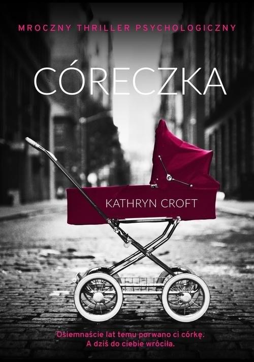 okładka Córeczkaksiążka |  | Croft Kathryn