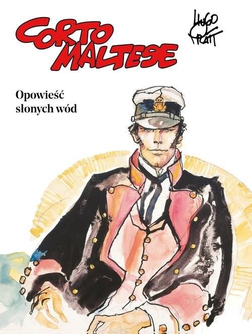 okładka Corto Maltese Tom 1 Opowieść słonych wód, Książka | Pratt Hugo