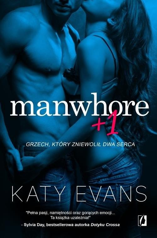 okładka Manwhore Tom 2 Manwhore + 1, Książka   Evans Katy