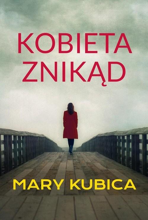 okładka Kobieta znikąd, Książka | Mary Kubica