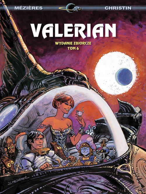 okładka Valerian wydanie zbiorcze Tom 6, Książka   Jean-Claude Mezieres, Pierre Christin