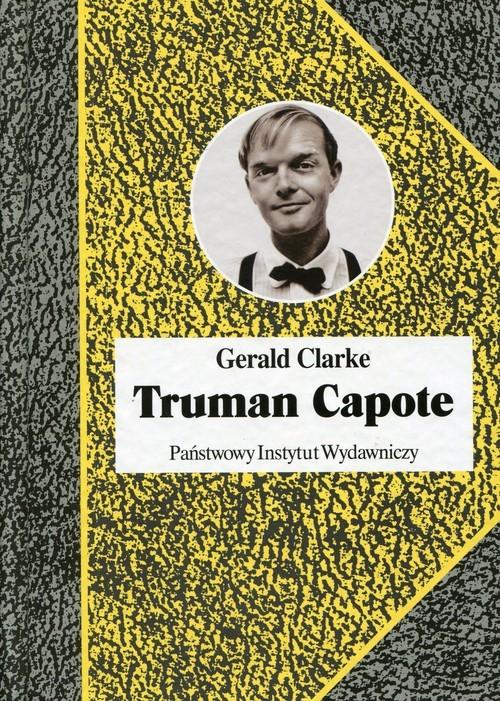 okładka Truman Capote, Książka | Gerald Clarke