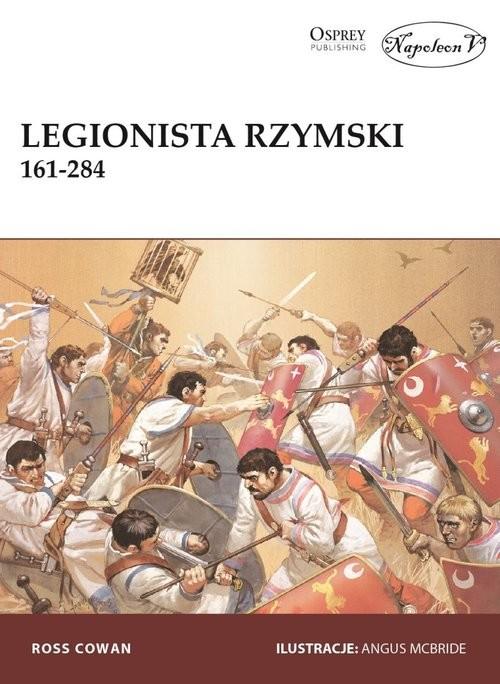 okładka Legionista rzymski 161-284, Książka | Ross Cowan