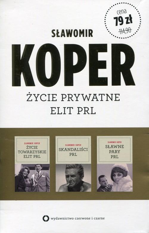 okładka Życie towarzyskie elit PRL / Sławne pary PRL / Skandaliści PRL Pakiet, Książka | Koper Sławomir