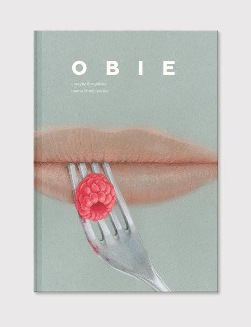 okładka Obie, Książka | Justyna Bargielska, Iwona Chmielewska
