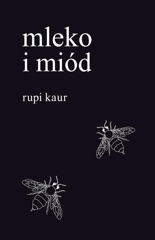 okładka Mleko i miód, Książka | Kaur Rupi