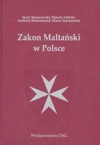 okładka Zakon Maltański w Polsce, Książka | Jerzy Baranowski, Marcin Libicki, Rottermund