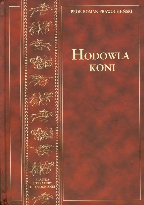 okładka Hodowla koni, Książka   Prawocheński Roman