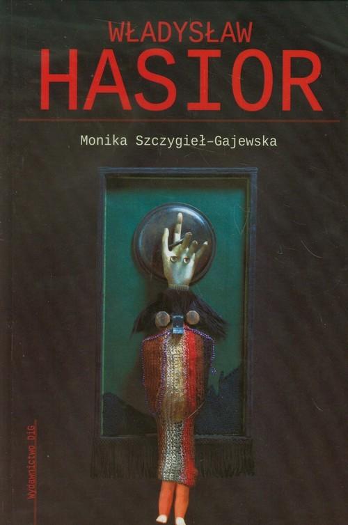 okładka Władysław Hasior, Książka | Szczygieł-Gajewska Monika