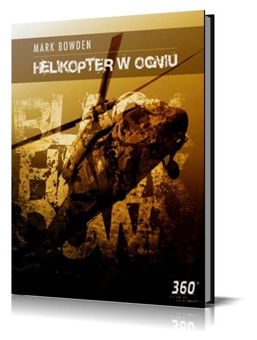 okładka Helikopter w Ogniu, Książka | Bowden Mark