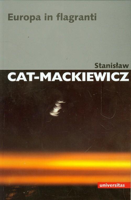 okładka Europa in flagrantiksiążka      Stanisław Cat-Mackiewicz