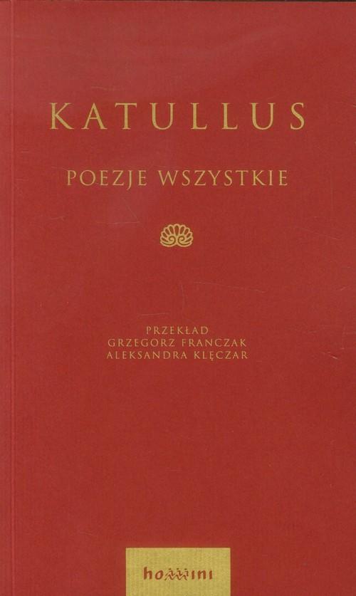 okładka Poezje wszystkie, Książka   Katullus