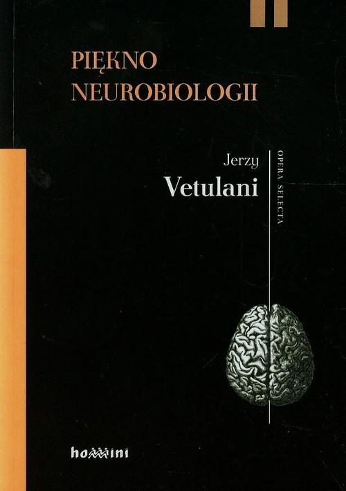 okładka Piękno neurobiologii Komentarze, rozmowy, Książka | Vetulani Jerzy