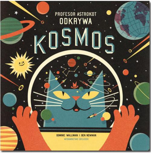 okładka Profesor Astrokot odkrywa kosmos, Książka |