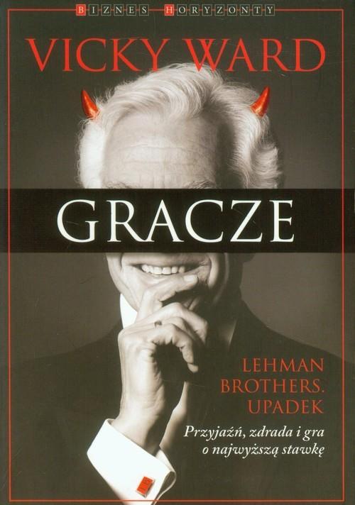 okładka Gracze Lehman Brothers. Upadek, Książka | Ward Vicky