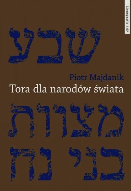 okładka Tora dla narodów świata, Książka | Majdanik Piotr